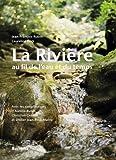 """Afficher """"La rivière au fil de l'eau et du temps"""""""