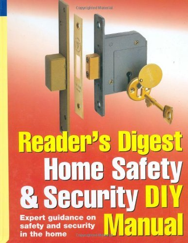 Portada del libro Reader's Digest Home Safety and Security DIY Manual: Expert Guidance on Safety and Security in the Home by Alison Candlin (28-Sep-2007) Hardcover