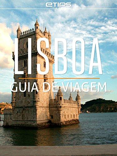 lisboa-guia-de-viagem-portuguese-edition