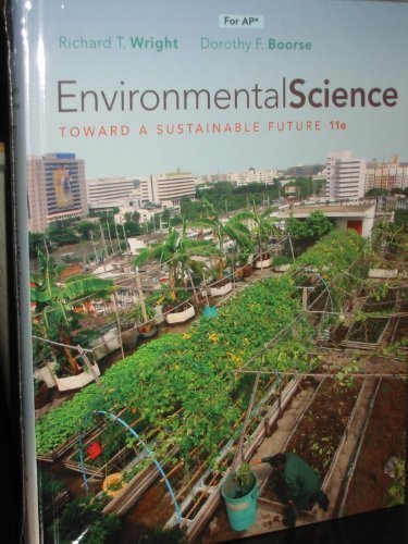 Environmental Science: Toward a Sustainable Future by Richard T. Wright (2011-12-23)