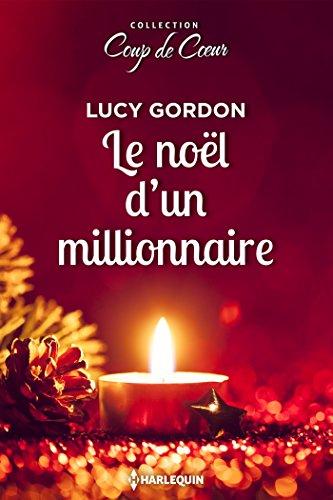 Le Noël d'un milliardaire (Coup de coeur) par [Gordon, Lucy]