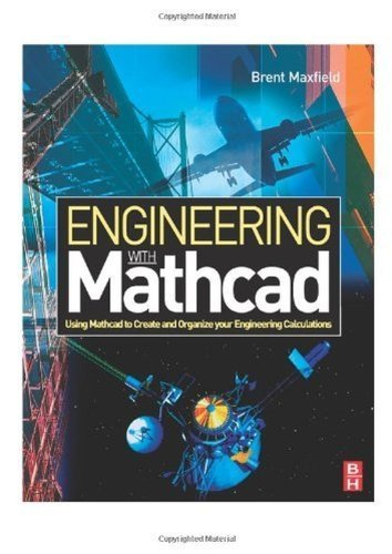Engineering with Mathcad: Using Mathcad to Create and Organize your Engineering Calculations (English Edition)