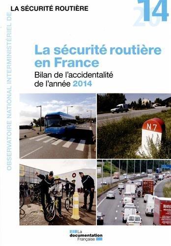 La sécurité routière en France - Bila...