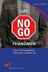 Das No-Go-Phänomen. Wenn Führungskräften nicht mehr zu helfen ist