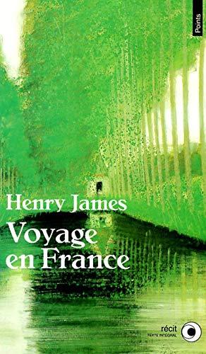 Voyage en France par Henry James