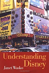 Understanding Disney: The Manufacture of Fantasy