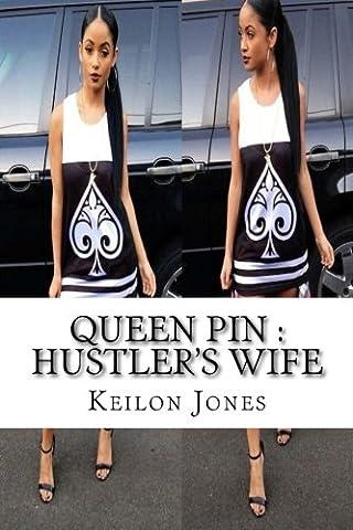 Queen Pin: A Hustler's Wife