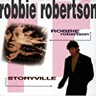 Robbie Robertson/Storyville