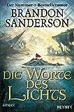 Die Worte des Lichts: Roman (Die Sturmlicht-Chroniken, Band 3) bei Amazon kaufen