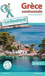 Guide du Routard Grèce continentale 2018/19 - (avec les îles Ioniennes)
