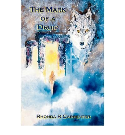 The Mark of a Druid [Hardback]