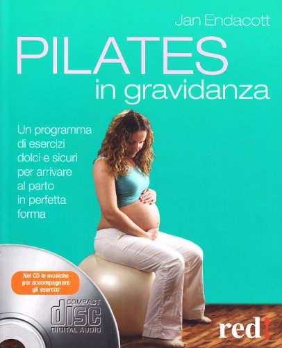 Pilates in gravidanza. Con CD Audio