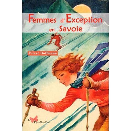 Femmes d'exception en Savoie