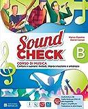 Sound check. Vol. B. Con Pieghevole accordi-Mio book. Con e-book. Con espansione online. Per la Scuola media