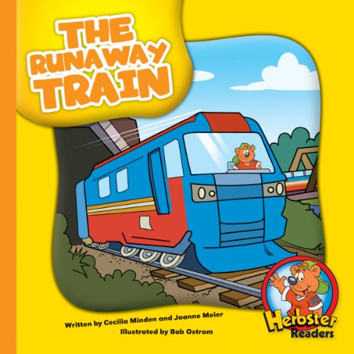 The Runaway Train (Herbster Readers: The First Day of School: Level 4 Readers: Machines)
