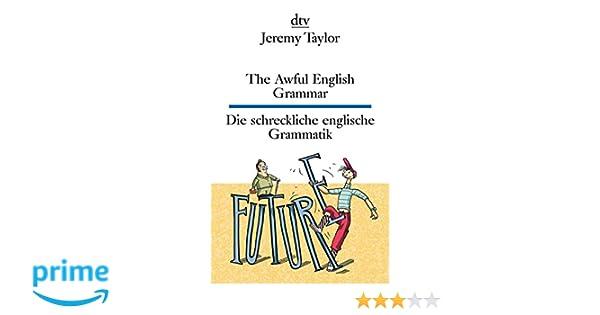 The Awful English Grammar Die schreckliche englische Grammatik (dtv ...