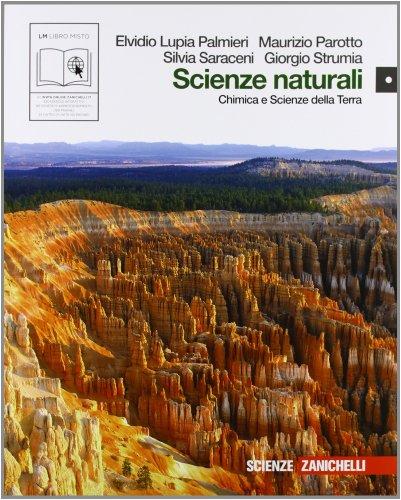 Scienze naturali. Chimica e scienze della terra. Per le Scuole superiori. Con espansione online