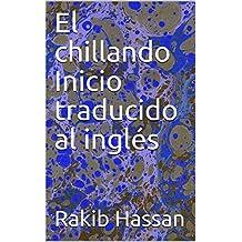El chillando Inicio traducido al inglés