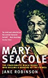 Mary Seacole: The Charismatic Black Nurse Who Became a Heroine of the Crimea