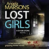 Lost Girls: Detective Kim Stone Crime Thriller, Book 3
