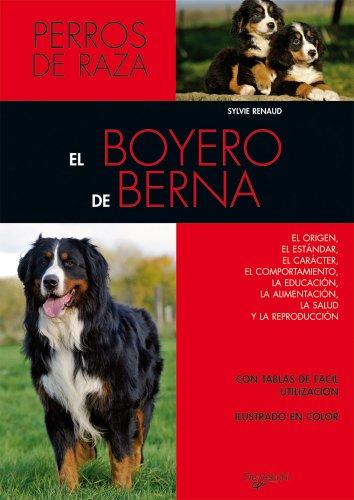 El boyero de berna (Animales) por Sylvie Renaud