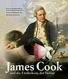 James Cook: und die Entdeckung der Südsee; Katalog zur Ausstellung in Bonn | 28.08.2009–28.02.2010; Kunst- und Ausstellungshalle der Bundesrepublik Historisches Museum Bern