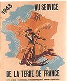 Telecharger Livres Au service de la terre de france petit guide a l usage des volontaires et requis du service civique rural (PDF,EPUB,MOBI) gratuits en Francaise