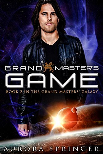 ebook: Grand Master's Game (Grand Masters' Galaxy Book 2) (B0104OFJJ8)