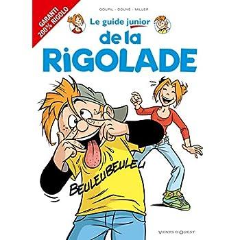 Les Guides Junior - Tome 15: De la rigolade