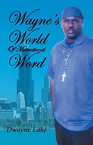 Wayne's World of Motivational Words (English Edition)