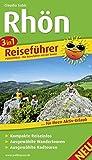 3in1-Reiseführer Rhön: Für Ihren Aktiv-Urlaub, 3in1, kompakte Reiseinfos, ausgewählte Rad- und Wandertouren, Karten im idealen Maßstab