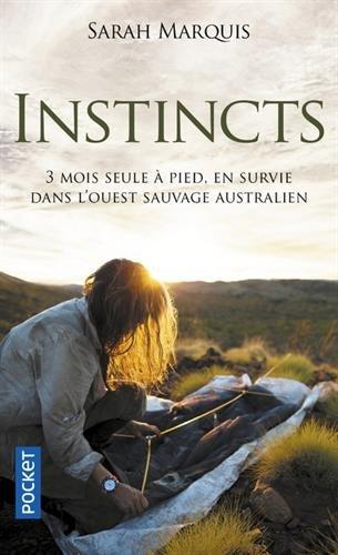 Instincts par Sarah MARQUIS