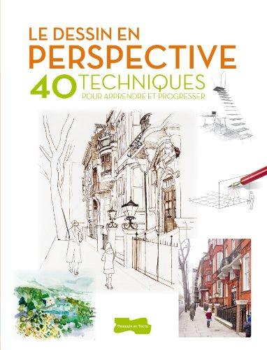 Le dessin en perspective : 40 techniques pour apprendre et progresser par David Sanmiguel, Collectif
