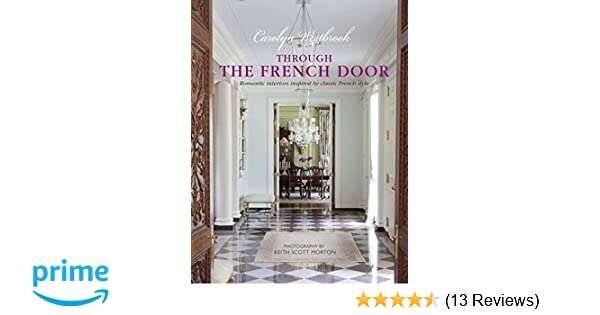 Through The French Door Romantic Interiors Inspired By Classic