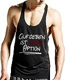 Stylotex Stringer Tank Top Aufgeben ist keine Option Fitness Gym Shirt, Farbe:schwarz;Größe:XXL