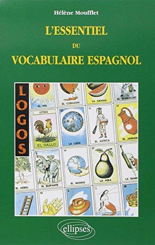 Logos, l'essentiel du vocabulaire espagnol par Hélène Moufflet