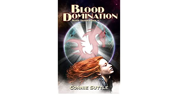 Blood Domination (Blood Destiny, Book 4)