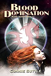 Blood Domination: Blood Destiny, Book 4 (English Edition)