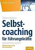 Selbstcoaching für Führungskräfte: Standard oder Spitze
