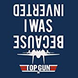 Cloud City 7 Because I Was Inverted Top Gun Men's T-Shirt