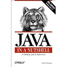 Java in a Nutshell, Fourth Edition by David Flanagan (2002-03-01)