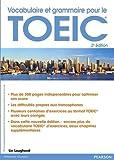 Vocabulaire et grammaire pour le TOEIC 2e édition