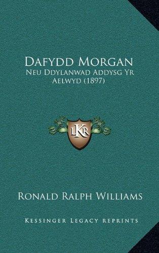 Dafydd Morgan: Neu Ddylanwad Addysg Yr Aelwyd (1897)