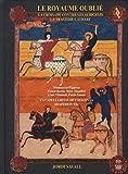 Le Royaume oublié : La Croisade contre les Albigeois - La Tragédie Cathare (Coffret Livre-Disque 3 CD)