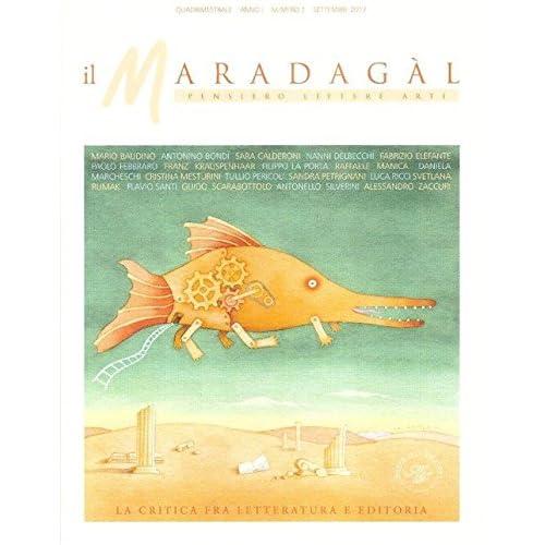 Il Maradagàl. Pensiero Lettere Arti (2017)