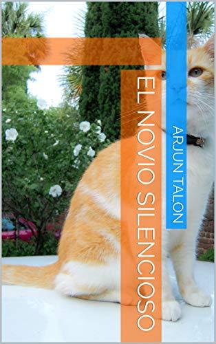 El novio silencioso  (Spanish Edition)