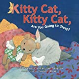 Kitty Cat, Kitty Cat, Are You Going to Sleep? by Bill Martin Jr. (2014-01-21)