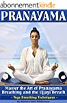 Pranayama: Master the Art of Pranayam...