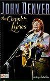 John Denver: The Complete Lyrics (English Edition)