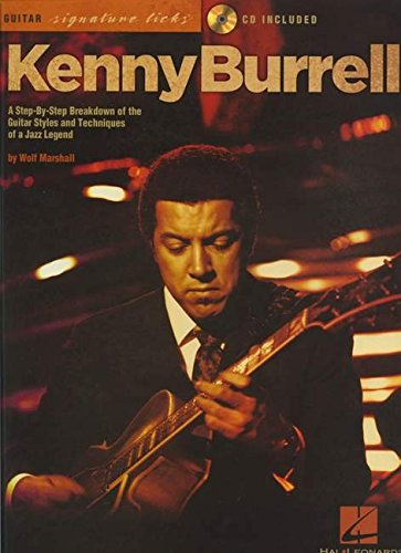 Kenny Burrell: Signature Guitar Licks (Guitar Signature Licks)